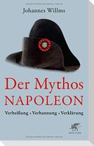 Der Mythos Napoleon