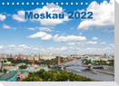 Moskau 2022 (Tischkalender 2022 DIN A5 quer)