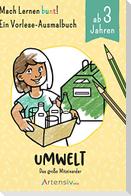 Umwelt - Ein Vorlese-Malbuch für Kinder ab 3 Jahren