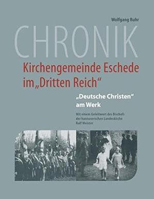 Buhr, Wolfgang. Chronik der Kirchengemeinde Esched