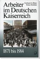Arbeiter im Deutschen Kaiserreich 1871 bis 1914