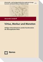 Virtus, Merkur und Moneten