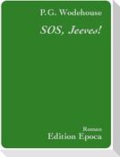 SOS, Jeeves!