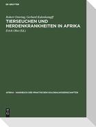Tierseuchen und Herdenkrankheiten in Afrika