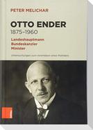 Otto Ender 1875-1960