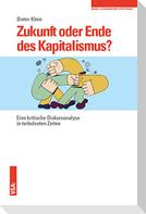 Zukunft oder Ende des Kapitalismus?