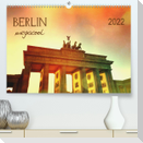 Berlin megacool (Premium, hochwertiger DIN A2 Wandkalender 2022, Kunstdruck in Hochglanz)
