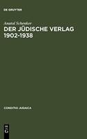 Der Jüdische Verlag 1902-1938