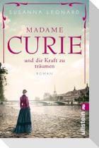 Madame Curie und die Kraft zu träumen