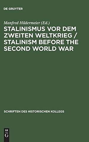 Hildermeier, Manfred (Hrsg.). Stalinismus vor dem
