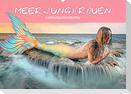 Meerjungfrauen - Fantasieschönheiten (Wandkalender 2022 DIN A2 quer)