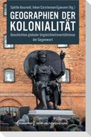 Geographien der Kolonialität