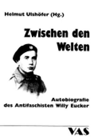 Ulshöfer, Helmut (Hrsg.). Zwischen den Welten - A