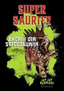 Supersaurier 02 - Angriff der Stegosaurier