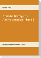 Kritische Beiträge zur Alternativmedizin - Band 3