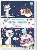 Mein zauberhaftes Glitzermalbuch - Katzen