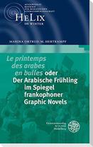 ,Le printemps des arabes en bulles' oder Der Arabische Frühling im Spiegel frankophoner Graphic Novels