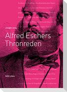 Alfred Eschers Thronreden