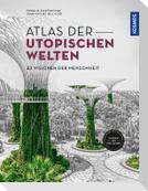 Atlas der utopischen Welten