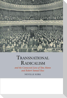 Transnational Radicalism and the Connected Lives of Tom Mann and Robert Samuel Ross