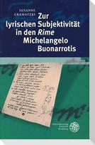 Zur lyrischen Subjektivität in den 'Rime' Michelangelo Buonarrotis