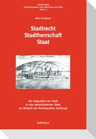 Stadtrecht - Stadtherrschaft - Staat