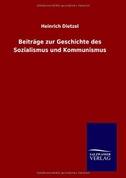 Beiträge zur Geschichte des Sozialismus und Kommunismus