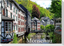 Eine Perle in der Eifel - Monschau (Wandkalender 2022 DIN A2 quer)