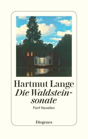 Hartmut Lange. Die Waldsteinsonate - Fünf Novellen. Diogenes, 2017.