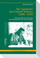 Die Tagebücher Karl Friedrich Kolbows (1899-1945)