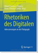 Rhetoriken des Digitalen