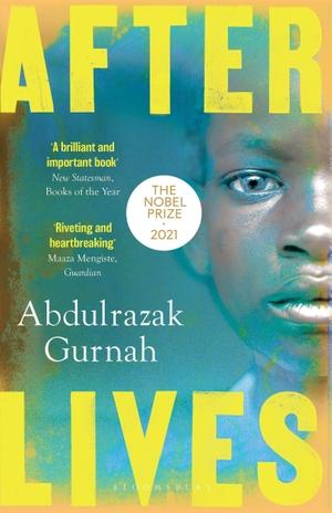 Gurnah, Abdulrazak. Afterlives. Bloomsbury UK, 2021.