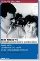 """Mira Markovic: Erinnerungen einer """"roten Hexe"""""""