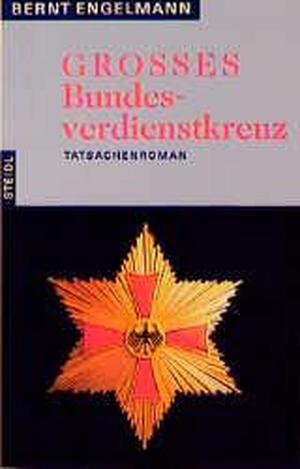 Engelmann, Bernt. Großes Bundesverdienstkreuz. St
