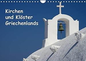Westerdorf, Helmut. Kirchen und Klöster Griechenlands (Wandkalender 2022 DIN A4 quer) - Fotos von Kirchen und Klöstern in Griechenland (Monatskalender, 14 Seiten ). Calvendo, 2021.