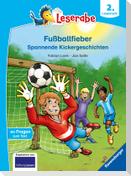 Fußballfieber, Spannende Kickergeschichten - Leserabe ab 2. Klasse - Erstlesebuch für Kinder ab 7 Jahren