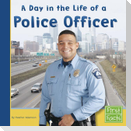 A Day in the Life of a Police Officer