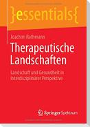 Therapeutische Landschaften