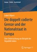 Die doppelt codierte Grenze und der Nationalstaat in Europa