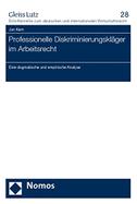 Professionelle Diskriminierungskläger im Arbeitsrecht