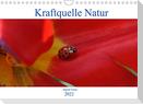 Kraftquelle Natur (Wandkalender 2022 DIN A4 quer)