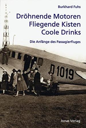 Fuhs, Burkhard. Dröhnende Motoren - Fliegende Kis