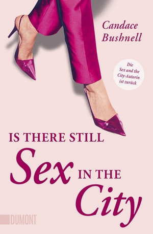Candace Bushnell / Jörn Ingwersen. Is there still
