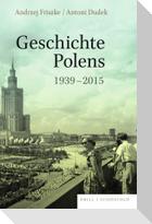 Geschichte Polens 1939-2015