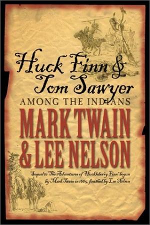 Twain, Mark / Lee Nelson. Huck Finn & Tom Sawyer A