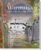 Warmaisa - Klein-Jerusalem am Rhein