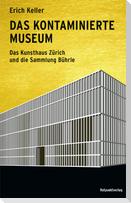 Das kontaminierte Museum