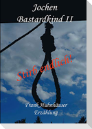 Jochen - Bastardkind II