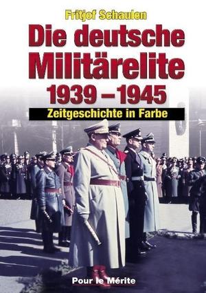 Schaulen, Fritjof. Die deutsche Militärelite 1939