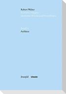 Robert Walser Kritische Ausgabe sämtlicher Drucke und Manuskripte... / Aufsätze